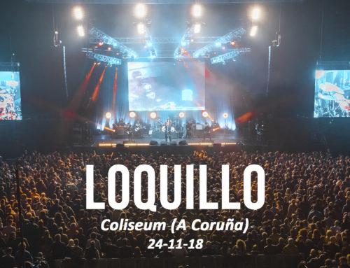 LOQUILLO @ Coliseum A Coruña