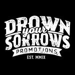 Drown Your Sorrows Promotions